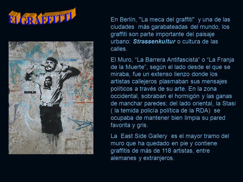 En Berlín, La meca del graffiti y una de las ciudades más garabateadas del mundo, los graffiti son parte importante del paisaje urbano: Strassenkultur o cultura de las calles.