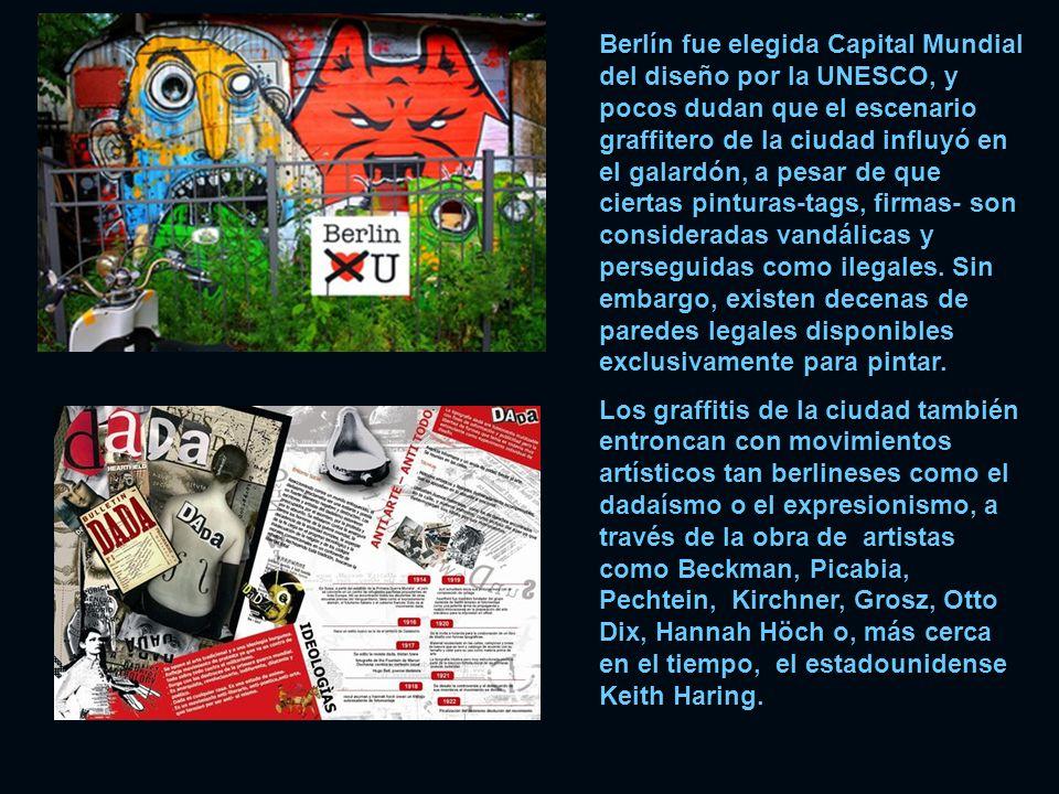 Berlín fue elegida Capital Mundial del diseño por la UNESCO, y pocos dudan que el escenario graffitero de la ciudad influyó en el galardón, a pesar de que ciertas pinturas-tags, firmas- son consideradas vandálicas y perseguidas como ilegales.
