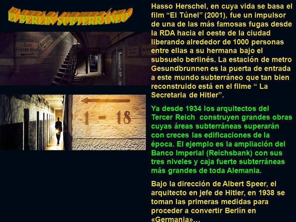 Hasso Herschel, en cuya vida se basa el film El Túnel (2001), fue un impulsor de una de las más famosas fugas desde la RDA hacia el oeste de la ciudad liberando alrededor de 1000 personas entre ellas a su hermana bajo el subsuelo berlinés.