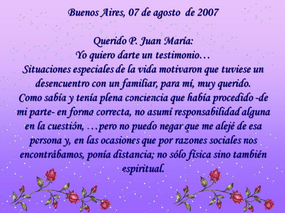 Buenos Aires, 07 de agosto de 2007 Querido P.