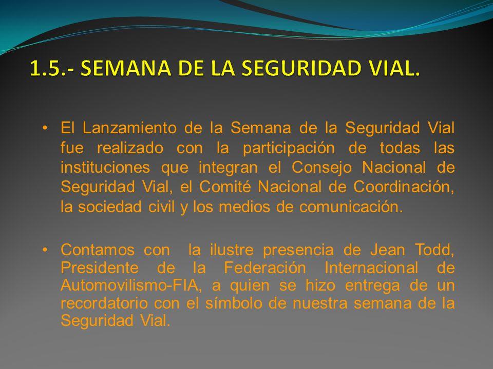 El Lanzamiento de la Semana de la Seguridad Vial fue realizado con la participación de todas las instituciones que integran el Consejo Nacional de Seg