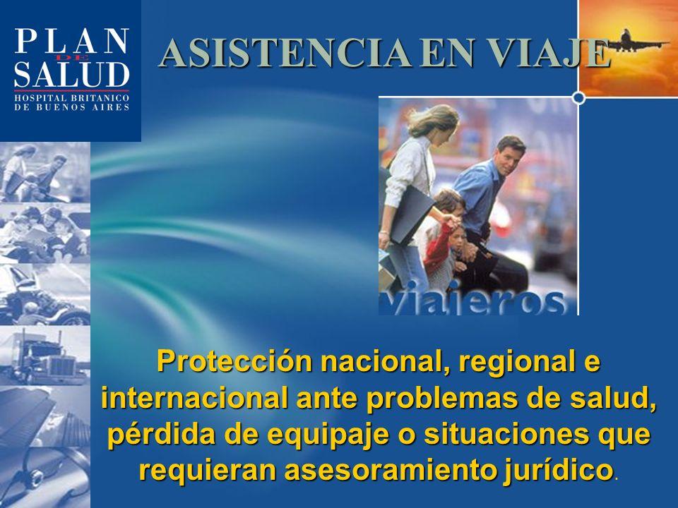 Protección nacional, regional e internacional ante problemas de salud, pérdida de equipaje o situaciones que requieran asesoramiento jurídico Protecci