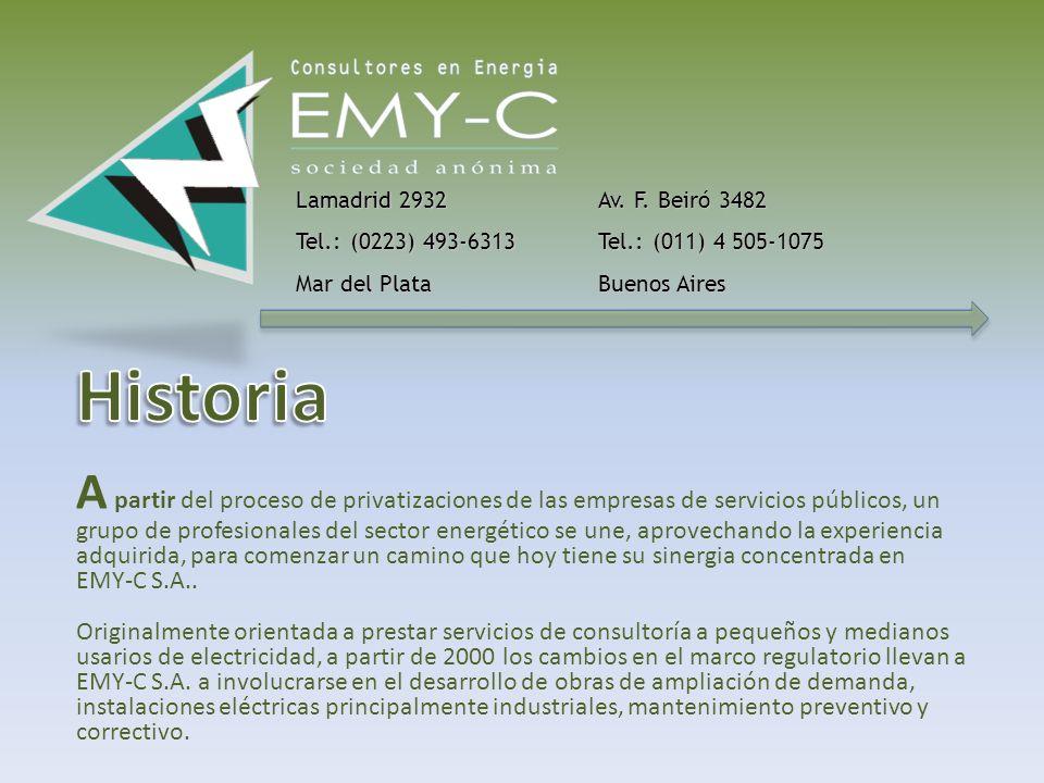Lamadrid 2932 Tel.: (0223) 493-6313 Mar del Plata Av. F. Beiró 3482 Tel.: (011) 4 505-1075 Buenos Aires EMY-C S.A. en internet Correo Electrónico: inf