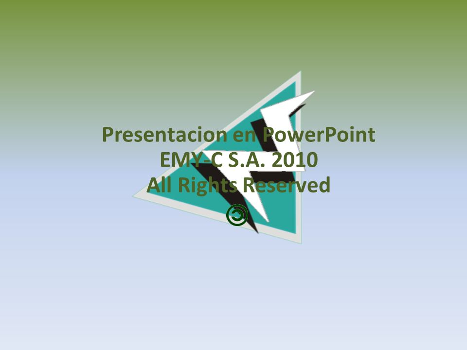Presentacion en PowerPoint EMY-C S.A. 2010 All Rights Reserved