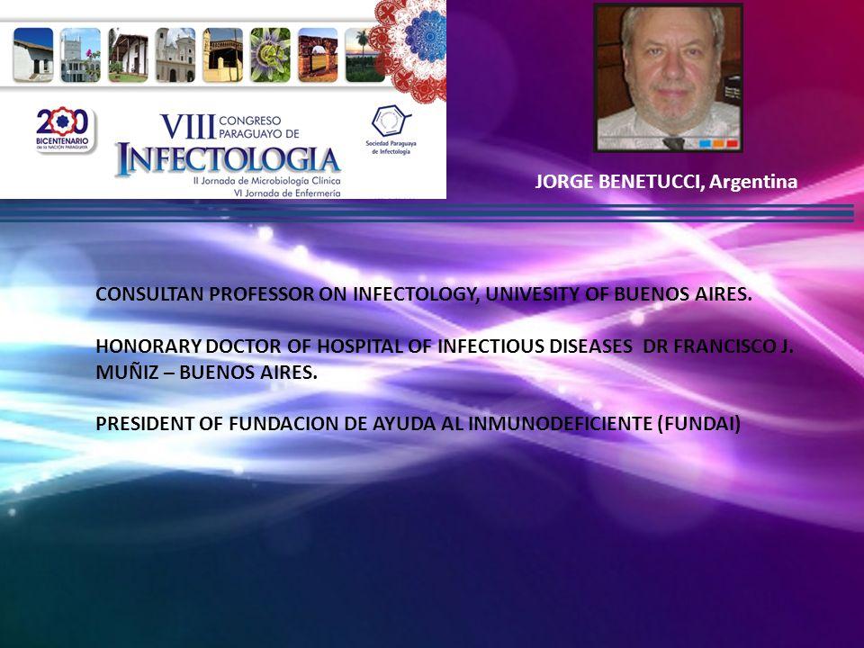 PROF.DR EDUARDO SAVIO, Uruguay PROF. DIRECTOR, CATEDRA DE ENFERMEDADES INFECCIOSAS.
