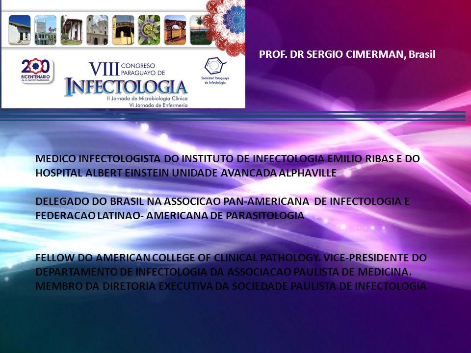 Thompson, Luis Chile PROFESOR OF INTERNAL MEDICINA CLINICA ALEMANA UNIVERSIDAD DEL DESARROLLO HEAD INFECTIOUS DISEASES UNIT CLINICA ALEMANA PAST PRESIDENT SOCIEDAD CHILENA DE INFECTOLOGIA