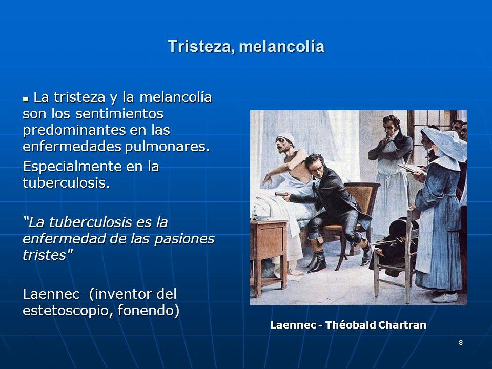 29 Tuberculosis Romanticismo Había sido tuberculosa a los seis o siete años y se había curado espontáneamente como la mayor parte de la gente.