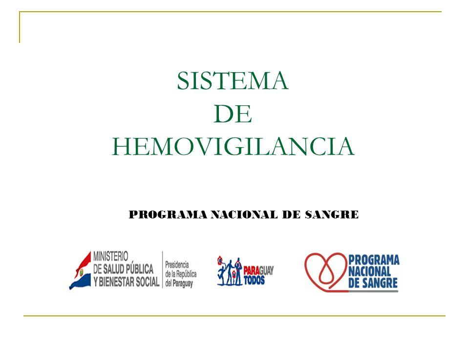 SISTEMA DE HEMOVIGILANCIA PROGRAMA NACIONAL DE SANGRE