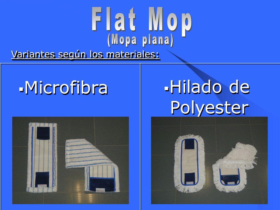 4 Variantes según los materiales: Microfibra Hilado de Polyester Hilado de Polyester