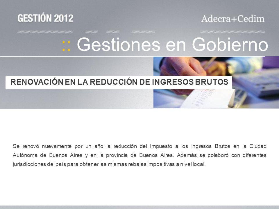 :: Gestiones en Gobierno Se renovó nuevamente por un año la reducción del Impuesto a los Ingresos Brutos en la Ciudad Autónoma de Buenos Aires y en la