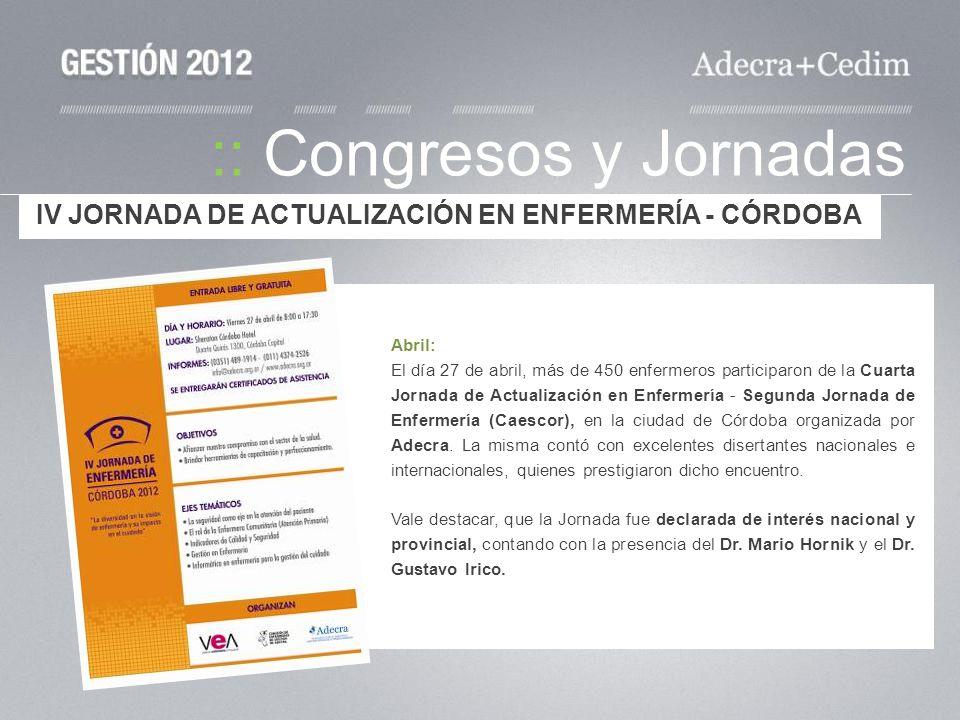 :: Congresos y Jornadas Abril: El día 27 de abril, más de 450 enfermeros participaron de la Cuarta Jornada de Actualización en Enfermería - Segunda Jo