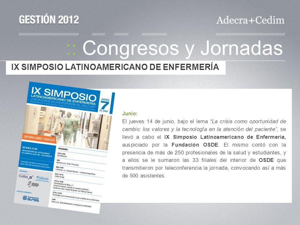 :: Congresos y Jornadas Junio: El jueves 14 de junio, bajo el lema La crisis como oportunidad de cambio: los valores y la tecnología en la atención de