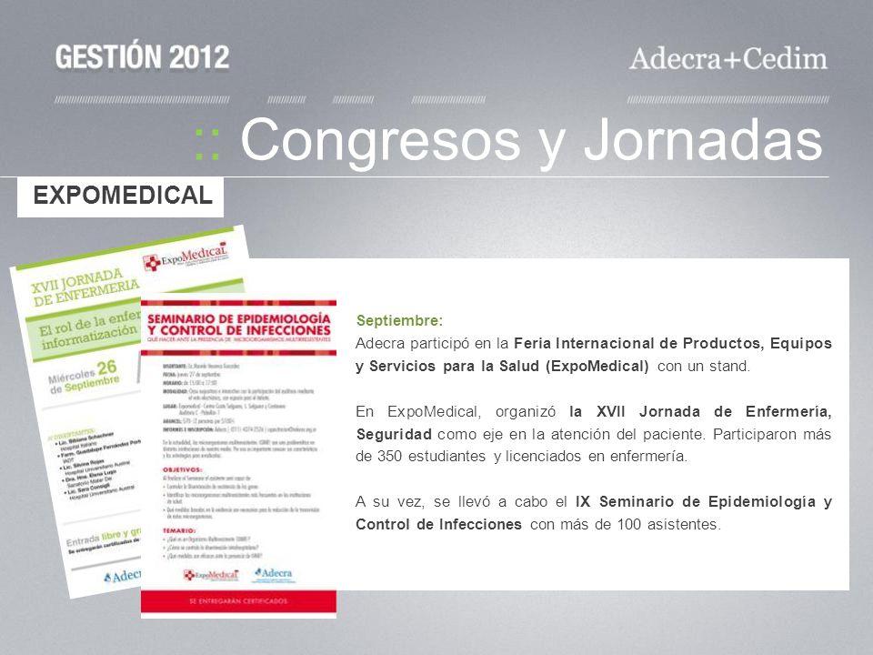 :: Congresos y Jornadas Septiembre: Adecra participó en la Feria Internacional de Productos, Equipos y Servicios para la Salud (ExpoMedical) con un st