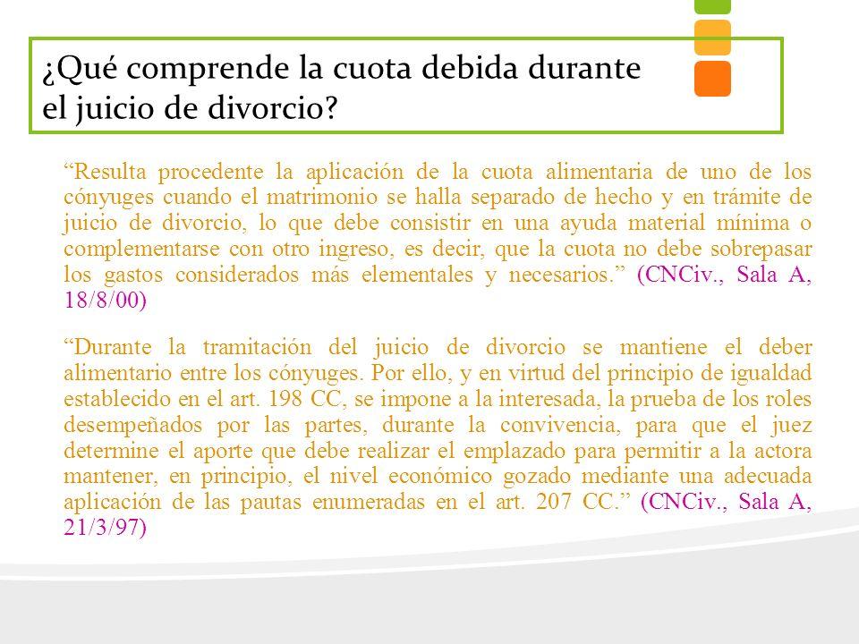 Resulta procedente la aplicación de la cuota alimentaria de uno de los cónyuges cuando el matrimonio se halla separado de hecho y en trámite de juicio