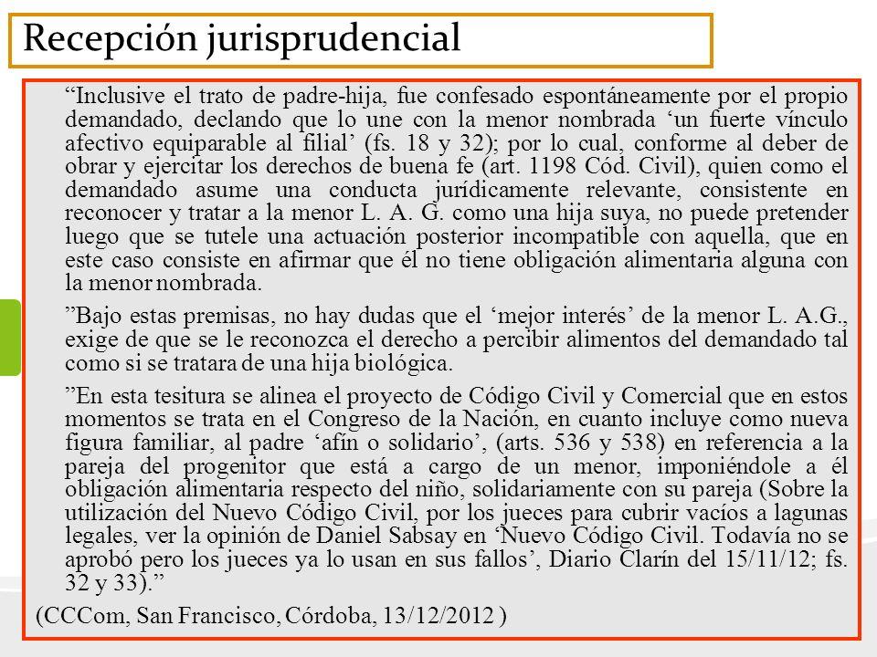 Recepción jurisprudencial Inclusive el trato de padre-hija, fue confesado espontáneamente por el propio demandado, declando que lo une con la menor no
