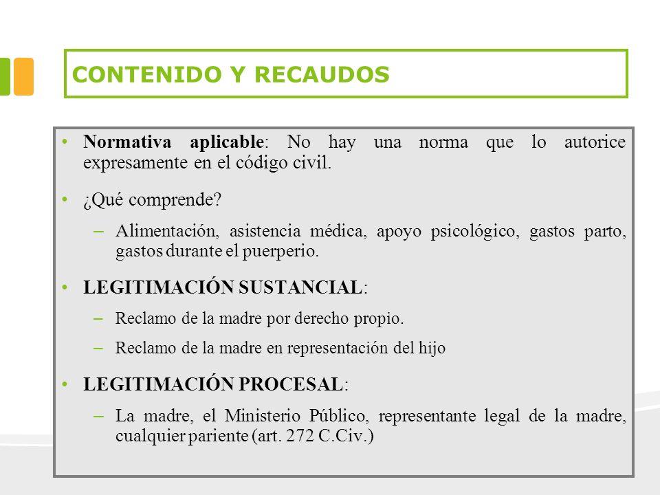 CONTENIDO Y RECAUDOS Normativa aplicable: No hay una norma que lo autorice expresamente en el código civil. ¿Qué comprende? – Alimentación, asistencia