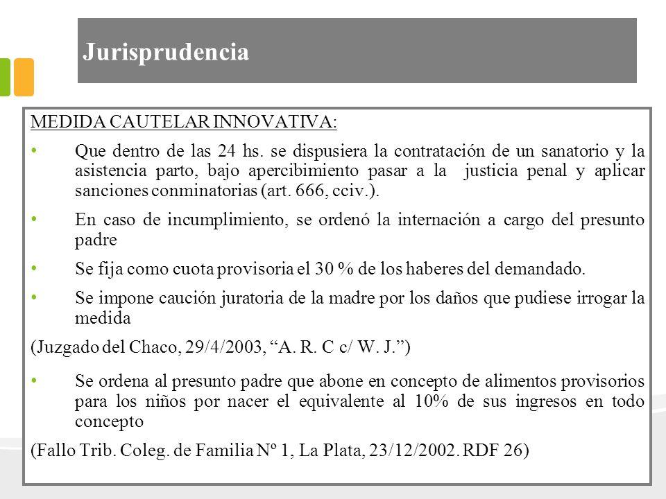 Jurisprudencia MEDIDA CAUTELAR INNOVATIVA: Que dentro de las 24 hs. se dispusiera la contratación de un sanatorio y la asistencia parto, bajo apercibi