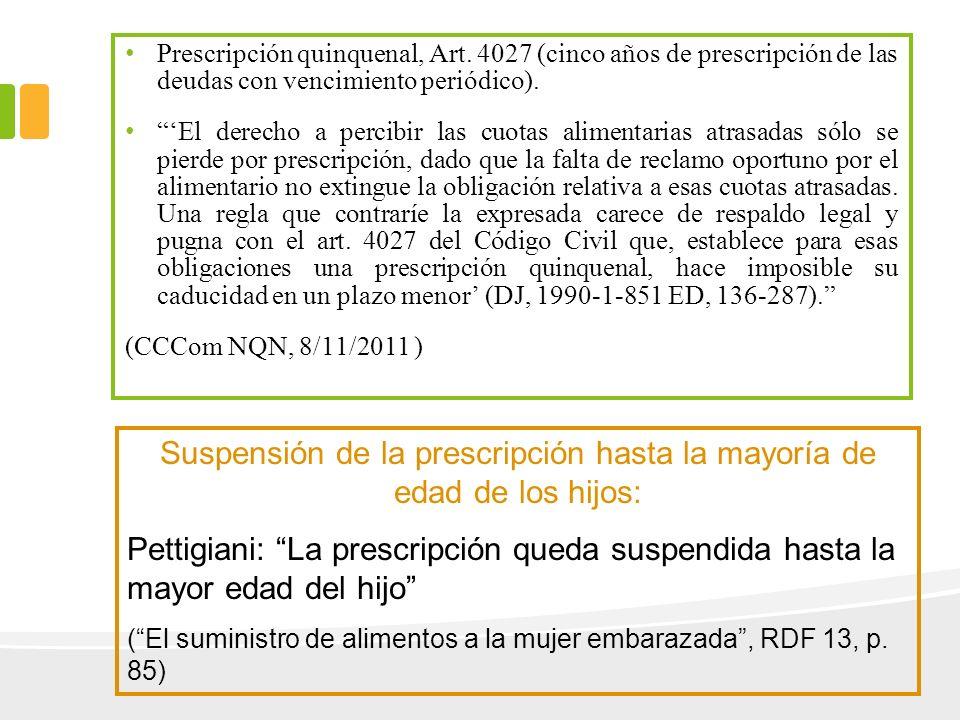 Prescripción quinquenal, Art. 4027 (cinco años de prescripción de las deudas con vencimiento periódico). El derecho a percibir las cuotas alimentarias