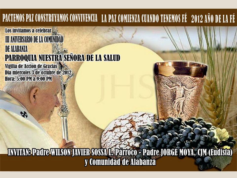 Te invitamos a celebrar: 1.El retiro de alabanza Sábado 29 de septiembre: 7:30 a.m. - Inscripciones 3156959 (Cupo limitado) - Ofrenda: 20.000 (entrada