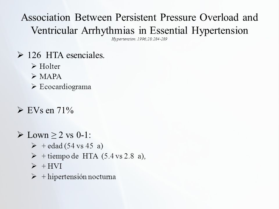 Association Between Persistent Pressure Overload and Ventricular Arrhythmias in Essential Hypertension Hypertension.