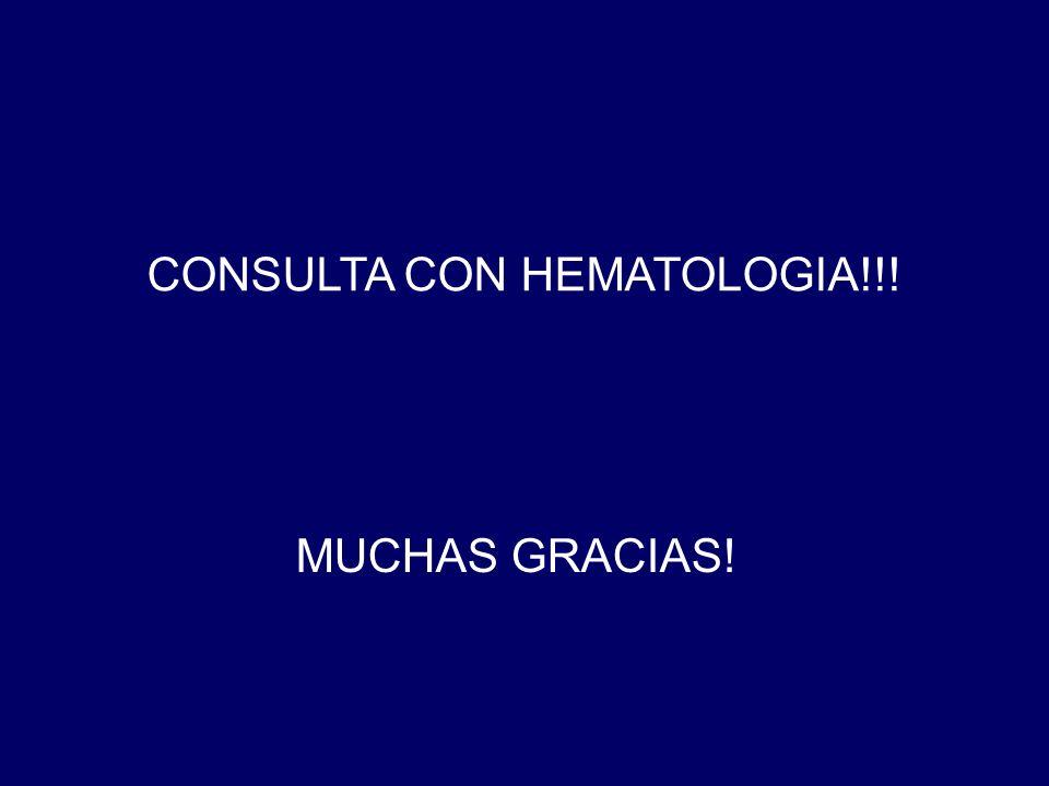 CONSULTA CON HEMATOLOGIA!!! MUCHAS GRACIAS!