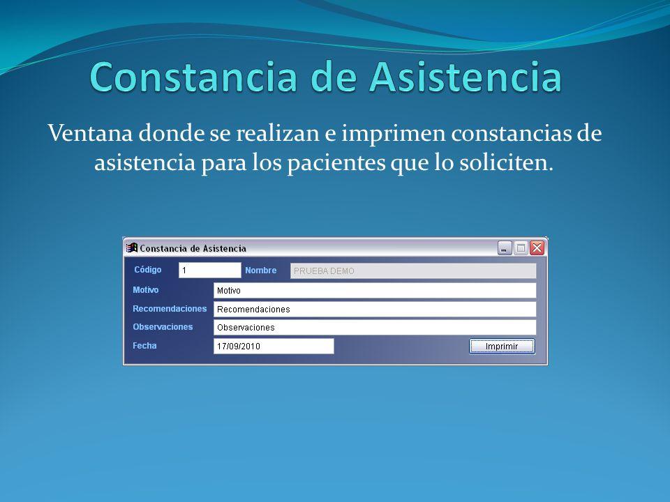 Ventana donde se realizan e imprimen constancias de asistencia para los pacientes que lo soliciten.