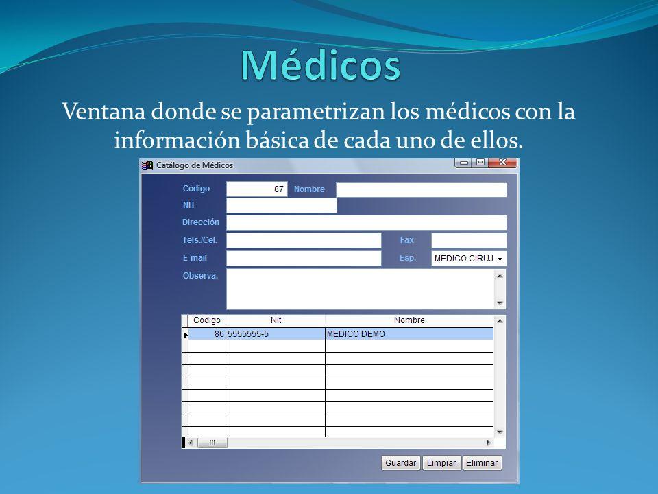 Ventana donde se parametrizan los médicos con la información básica de cada uno de ellos.