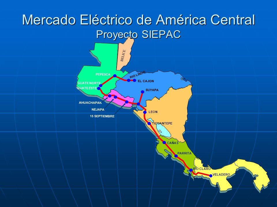 Mercado Eléctrico de América Central Proyecto SIEPAC BELICE GUATE ESTE GUATE NORTE PEPESCA EL CAJON RIO LINDO SUYAPA AHUACHAPAN NEJAPA 15 SEPTIEMBRE L