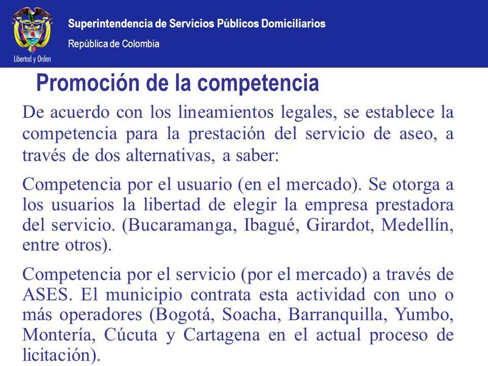 Superintendencia de Servicios Públicos Domiciliarios República de Colombia Promoción de la competencia De acuerdo con los lineamientos legales, se est