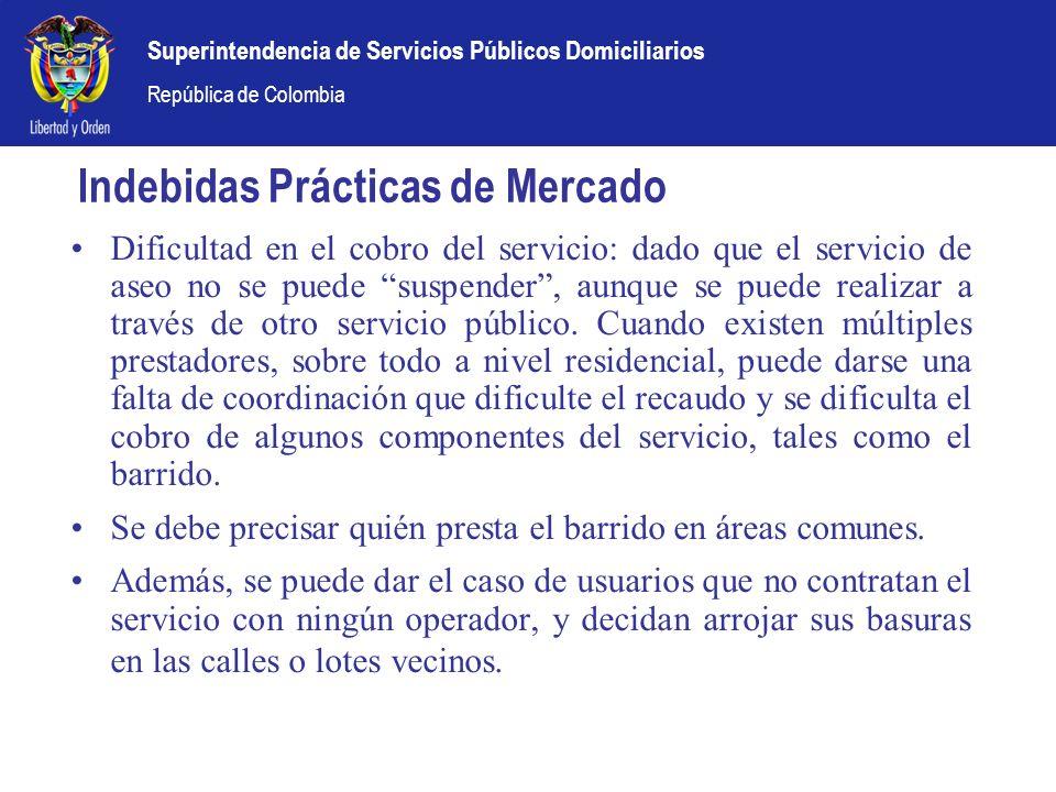 Superintendencia de Servicios Públicos Domiciliarios República de Colombia Indebidas Prácticas de Mercado Dificultad en el cobro del servicio: dado qu