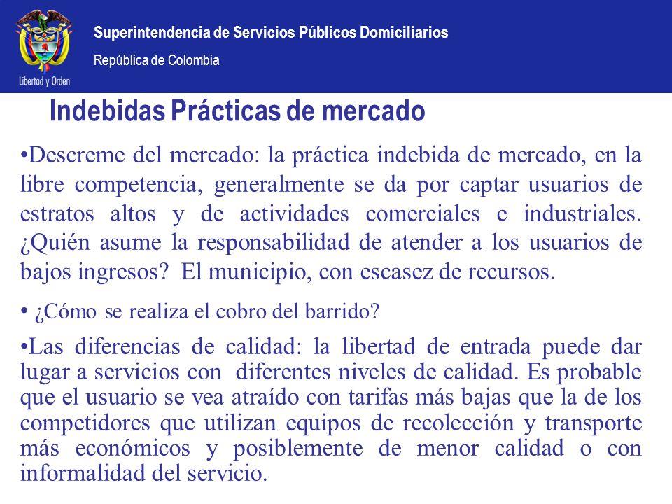 Superintendencia de Servicios Públicos Domiciliarios República de Colombia Indebidas Prácticas de mercado Descreme del mercado: la práctica indebida d