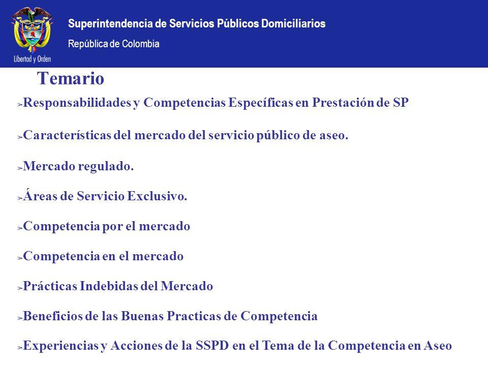 Superintendencia de Servicios Públicos Domiciliarios República de Colombia Temario Responsabilidades y Competencias Específicas en Prestación de SP Ca