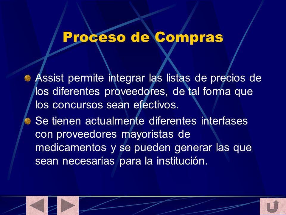 Proceso de Compras Assist permite integrar las listas de precios de los diferentes proveedores, de tal forma que los concursos sean efectivos. Se tien