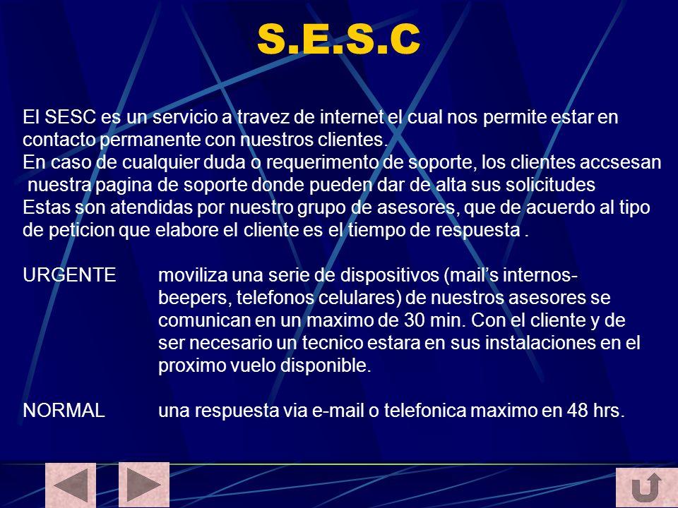 S.E.S.C El SESC es un servicio a travez de internet el cual nos permite estar en contacto permanente con nuestros clientes. En caso de cualquier duda