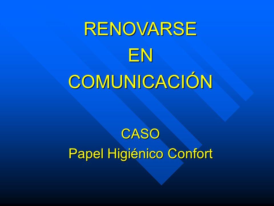 RENOVARSEENCOMUNICACIÓNCASO Papel Higiénico Confort