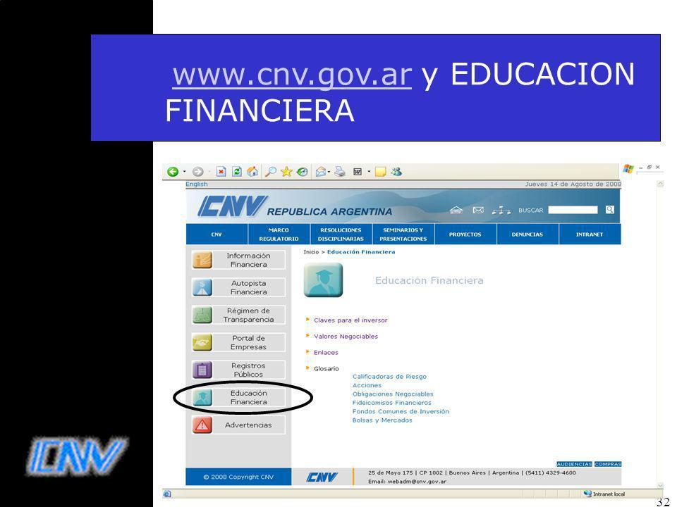 32 www.cnv.gov.ar y EDUCACION FINANCIERA www.cnv.gov.ar