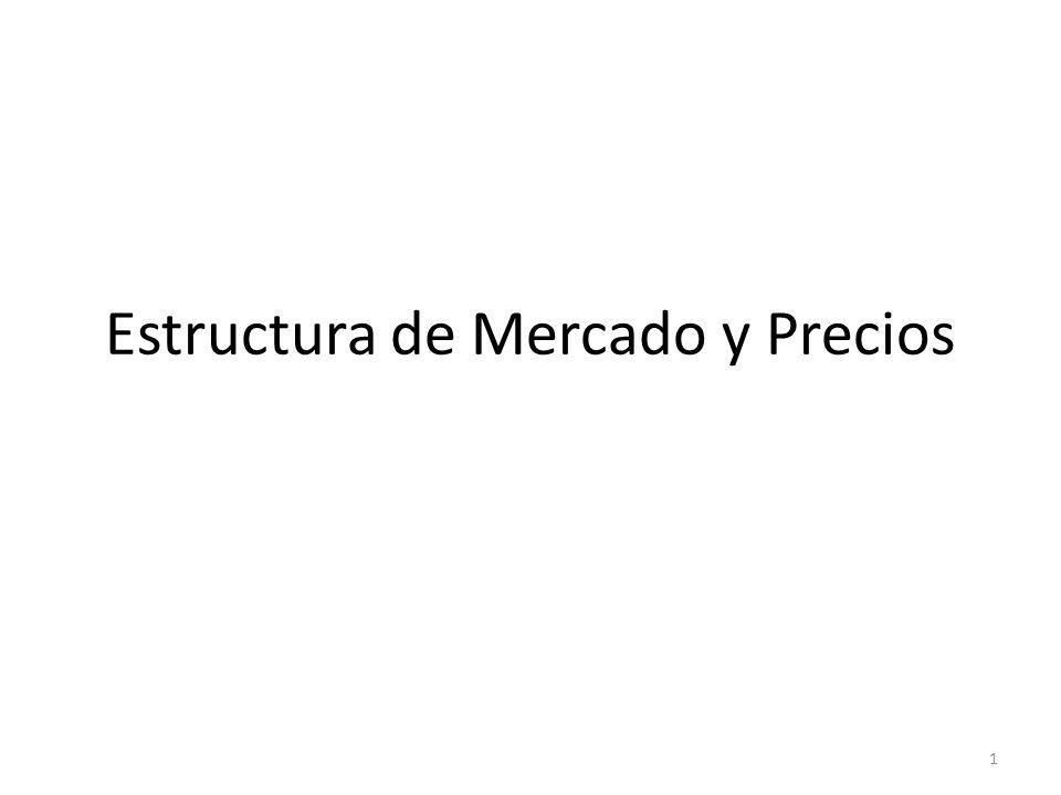 Estructura de Mercado y Precios 1