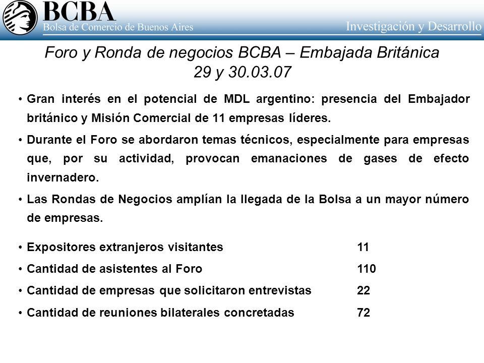 Gran interés en el potencial de MDL argentino: presencia del Embajador británico y Misión Comercial de 11 empresas líderes. Durante el Foro se abordar