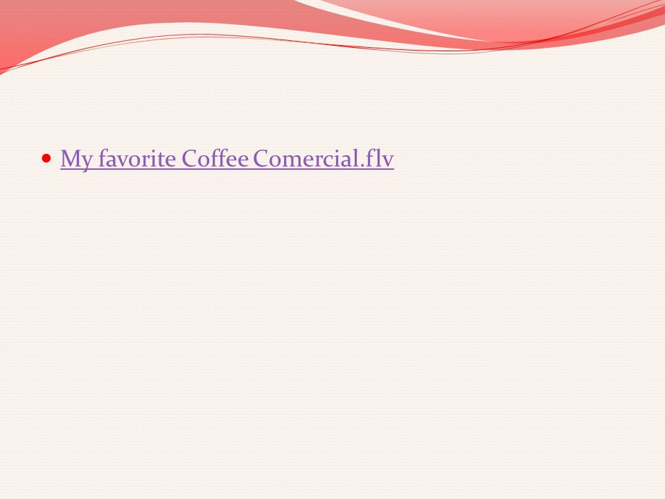 My favorite Coffee Comercial.flv