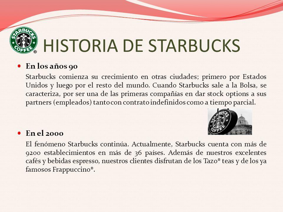 En los años 90 Starbucks comienza su crecimiento en otras ciudades; primero por Estados Unidos y luego por el resto del mundo. Cuando Starbucks sale a