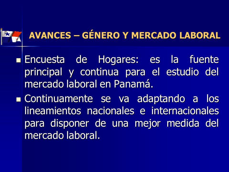 Encuesta de Hogares: es la fuente principal y continua para el estudio del mercado laboral en Panamá. Encuesta de Hogares: es la fuente principal y co