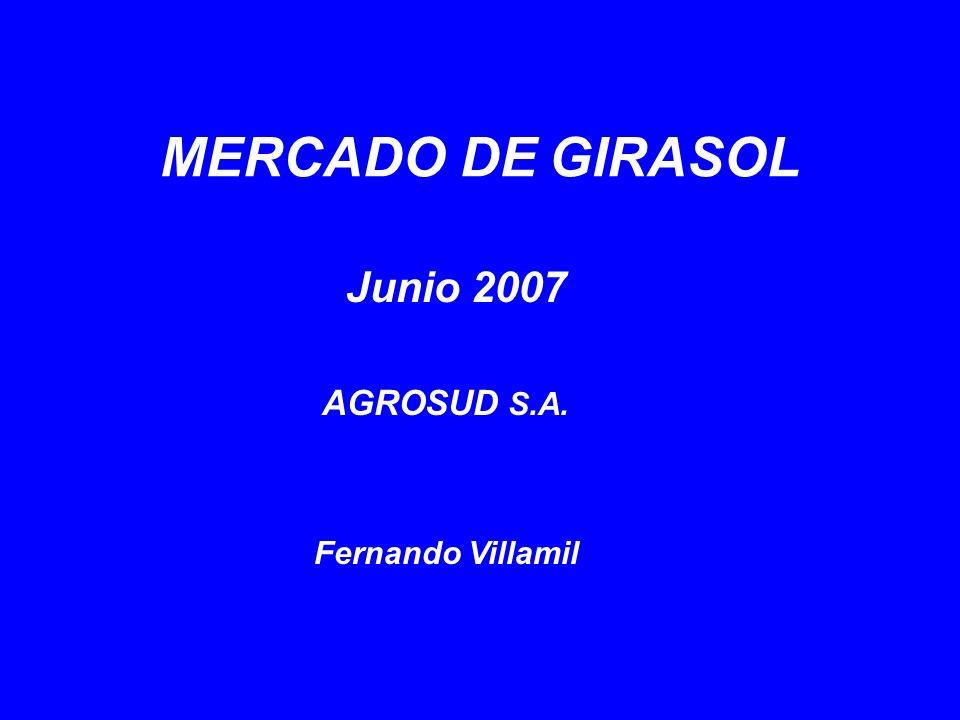 - Breve Caracterización del Mercado de Girasol - Perspectivas de Precios para la Zafra 2007/2008