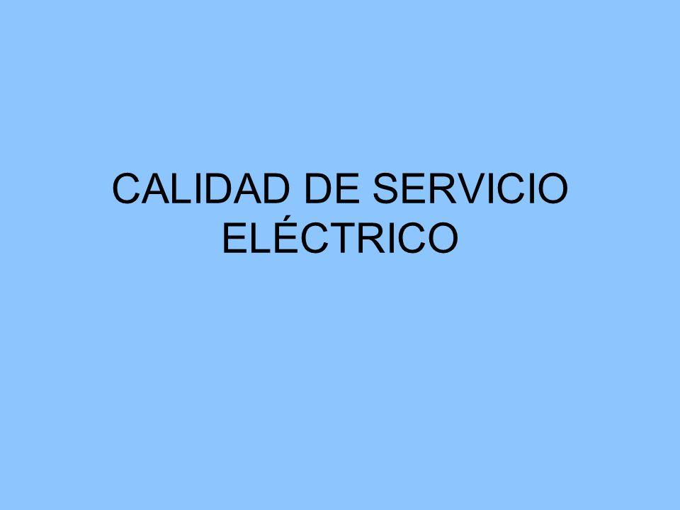 CALIDAD DE SERVICIO ELÉCTRICO