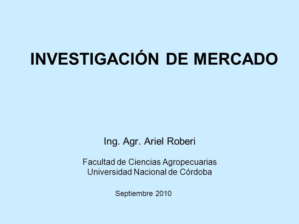 INVESTIGACIÓN DE MERCADO Ing.Agr.