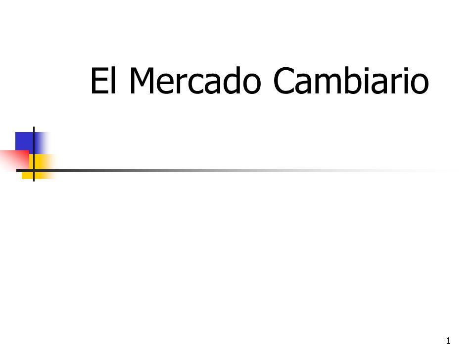 1 El Mercado Cambiario
