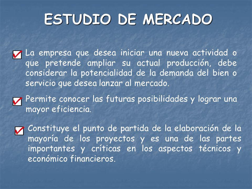 Estudio de Mercado Es la identificación, recopilación, análisis y difusión sistemática y objetiva de la información, constituyéndose en una herramienta de la mercadotecnia que permite satisfacer las necesidades de información para la toma de decisiones.