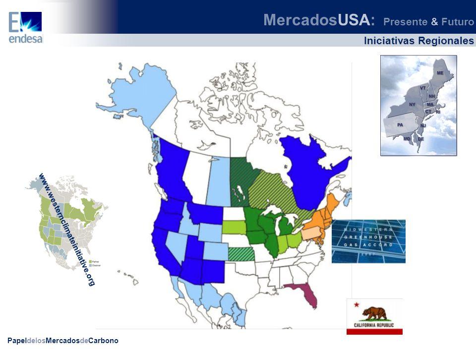 PapeldelosMercadosdeCarbono WCI (Western Climate Initiative) ETS regional: Arizona, California, Montana, Nuevo Méjico, Oregón, Utah, Washington + British Columbia, Manitoba, Ontario y Quebec.