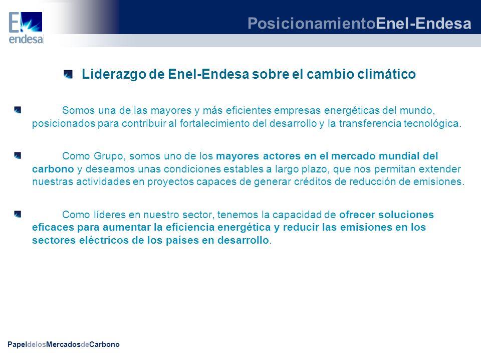 PapeldelosMercadosdeCarbono Liderazgo de Enel-Endesa sobre el cambio climático Somos una de las mayores y más eficientes empresas energéticas del mund