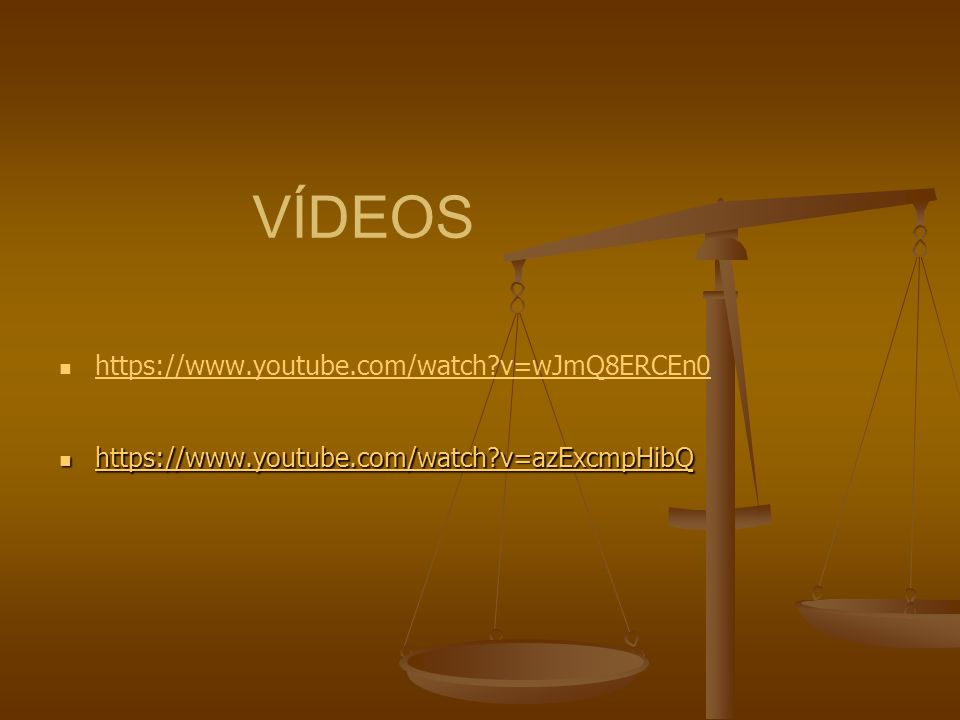 VÍDEOS https://www.youtube.com/watch?v=wJmQ8ERCEn0 https://www.youtube.com/watch?v=azExcmpHibQ https://www.youtube.com/watch?v=azExcmpHibQ https://www