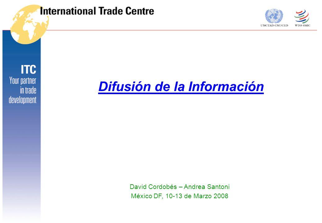 Difusión información 080312-Disem 2 México DF, 10-13 de Marzo 2008 Funciones principales de un centro de información Collección de la información Procesamiento de la Información Difusión/Distribución de la Información